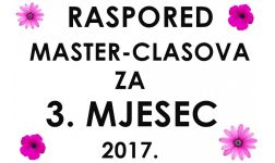 RASPORED MASTER-CLASSOVA ZA 3. MJESEC 2017.
